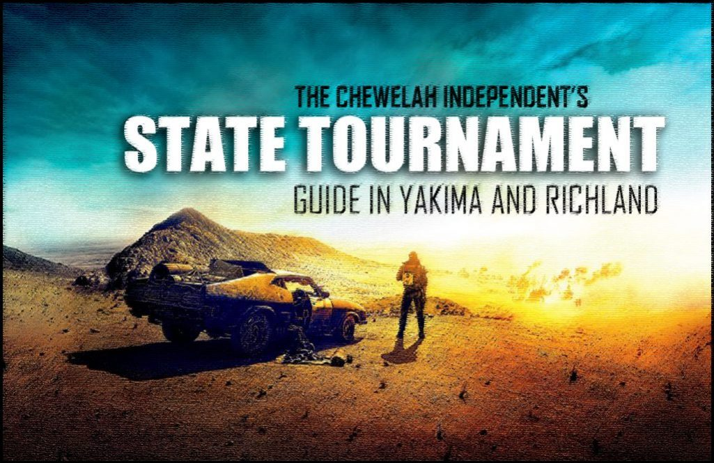 The Chewelah Independent's Guide to state tournaments in Yakima and Richland
