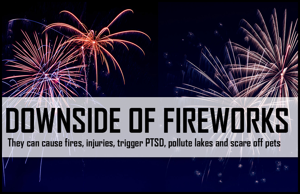 Why fireworks can be a bad idea on the Fourth of July