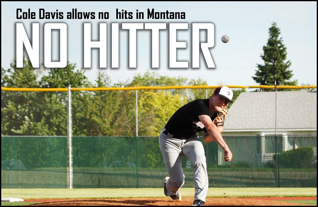 AAA LEGION BASEBALL: Davis throws no-hitter, Northstars win three games in Montana tournament
