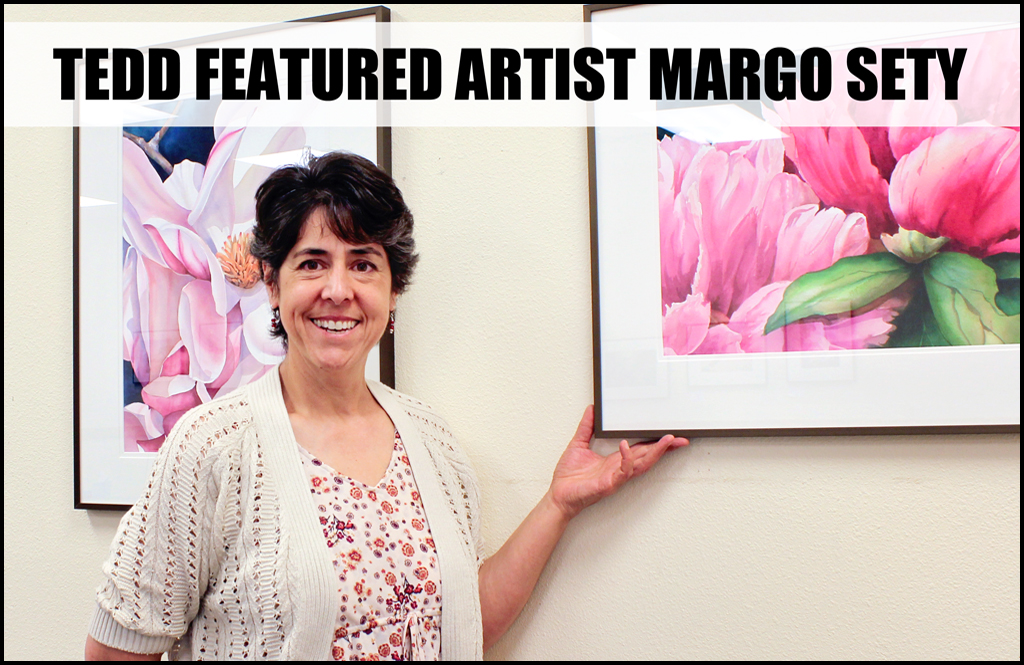 Margo Sety's art being featured at TEDD