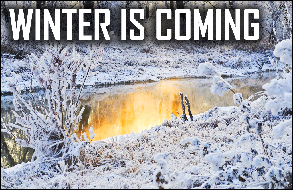 WINTER IS COMING: How to brace for the cold