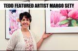 Margo Sety's art being featured at TEDD